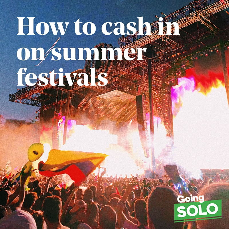 Going solo: how to cash in on summer festivals