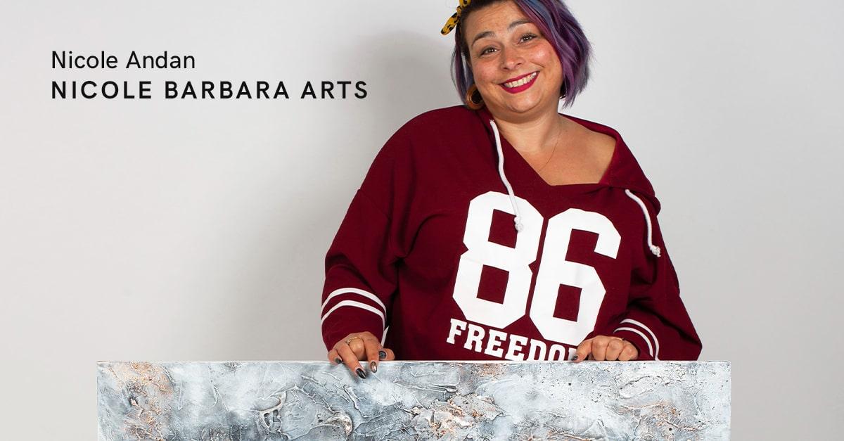 Nicole Andan of Nicole Barbara Arts