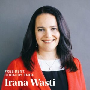 Tips for female entrepreneurs - a point of view from GoDaddy's Irana Wasti